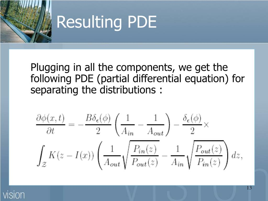 Plugging in all the components, we get the following PDE (partial differential equation) for separating the distributions :