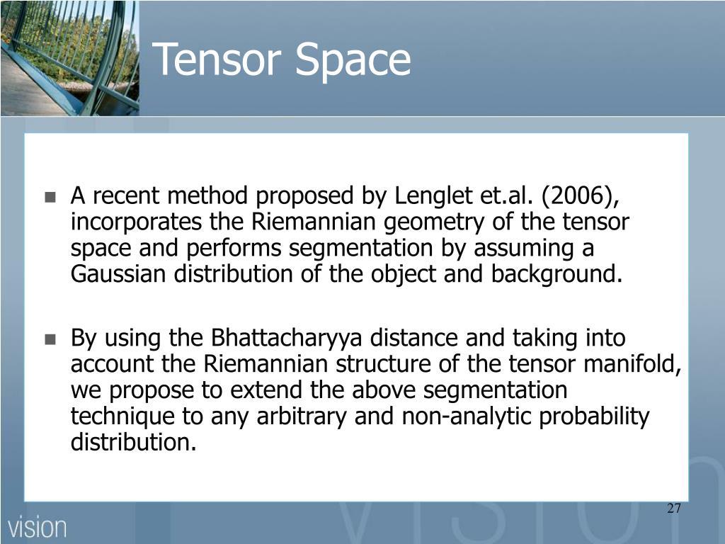 Tensor Space