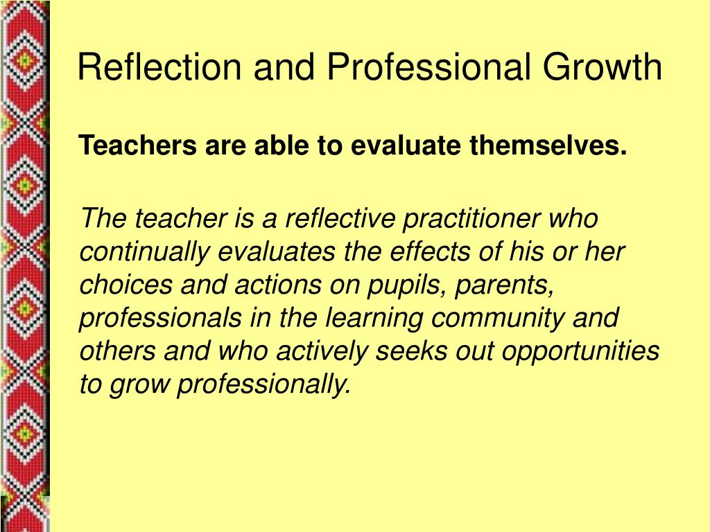 Reflection and Professional Growth