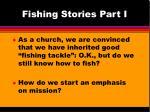 fishing stories part i