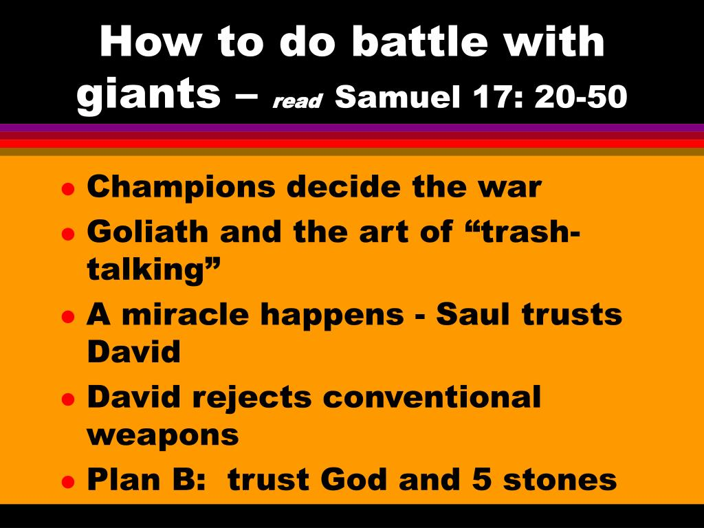 How to do battle with giants –