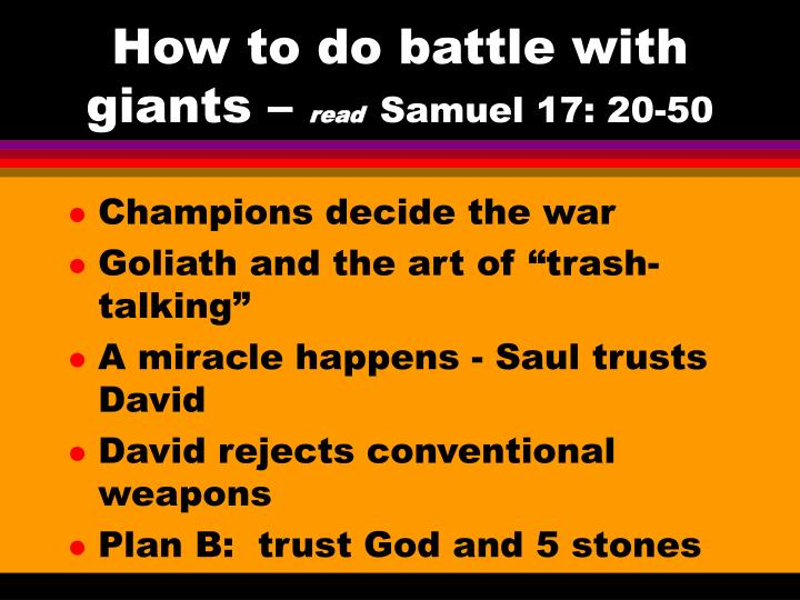 How to do battle with giants read samuel 17 20 50