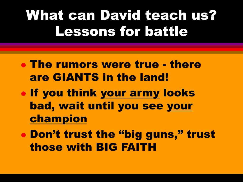 What can David teach us? Lessons for battle