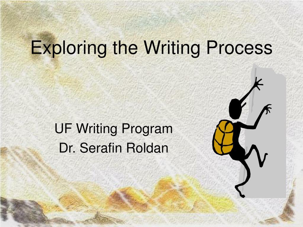 Exploring the Writing Process