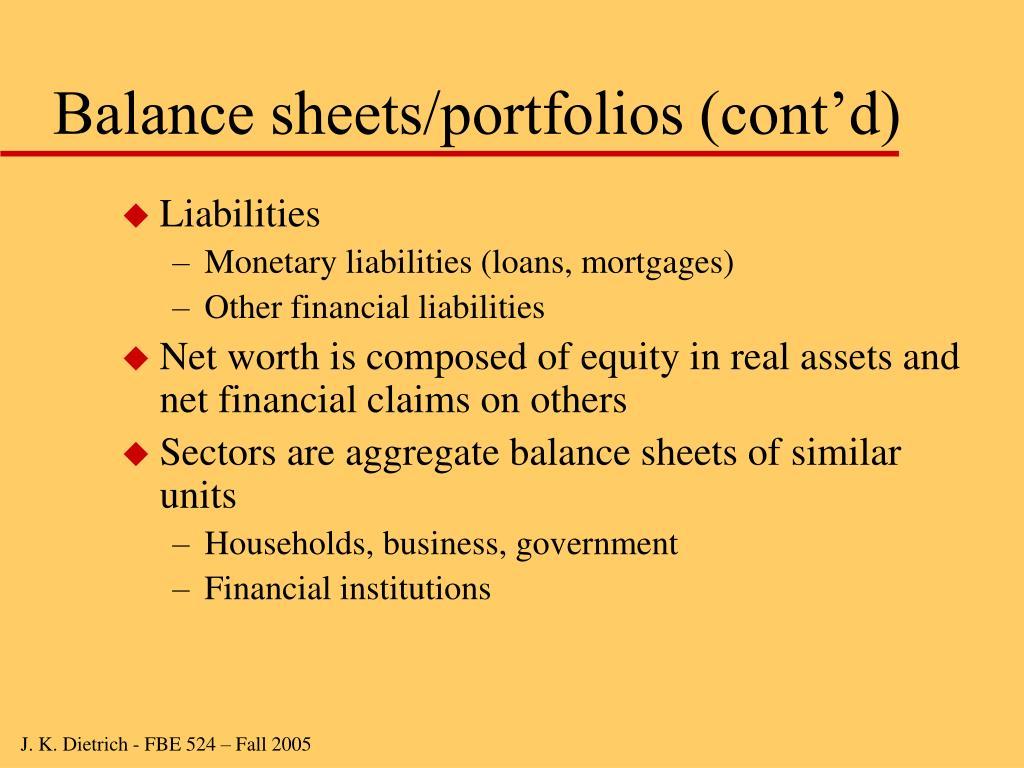 Balance sheets/portfolios (cont'd)