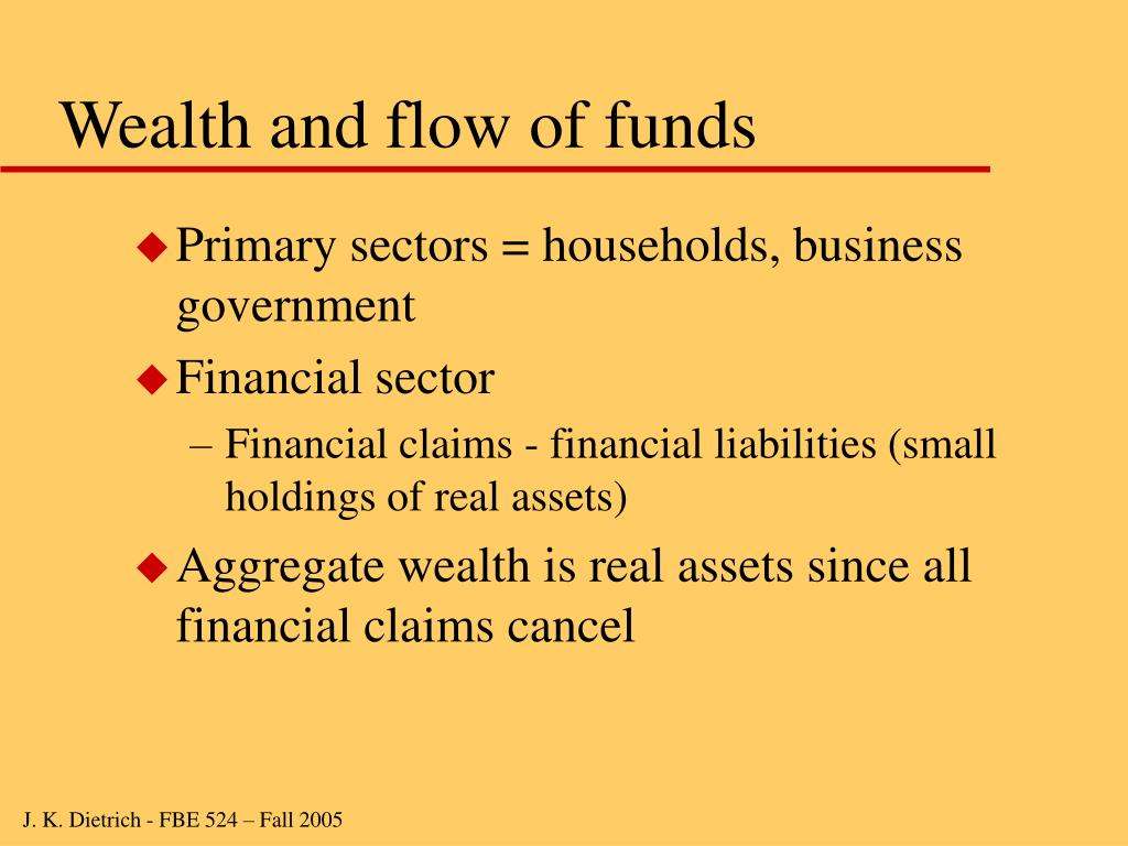 Wealth and flow of funds