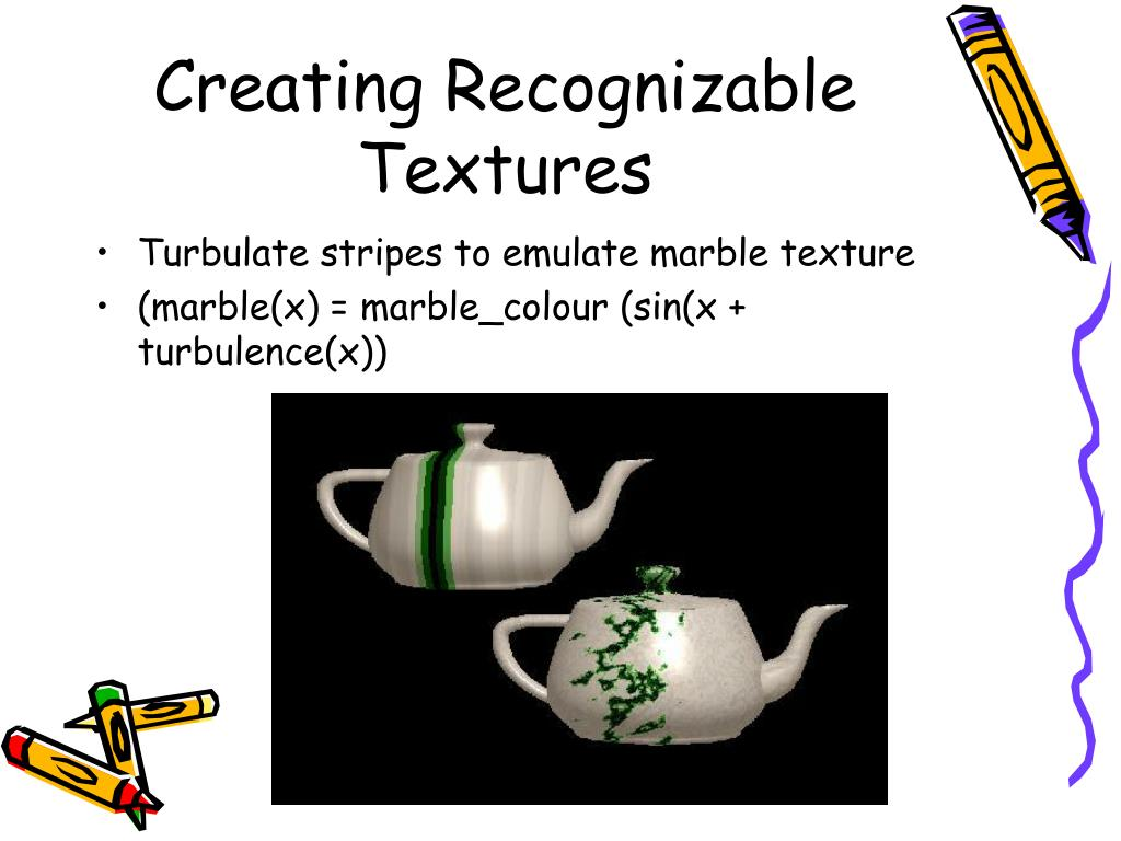 Creating Recognizable Textures