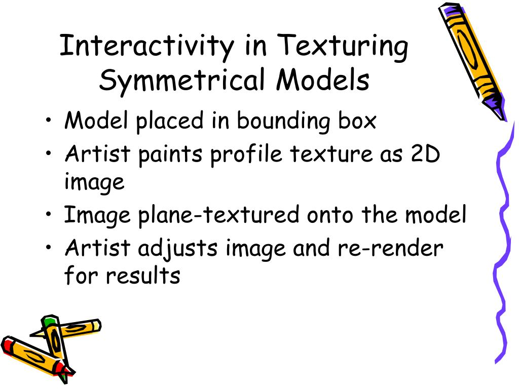 Interactivity in Texturing Symmetrical Models
