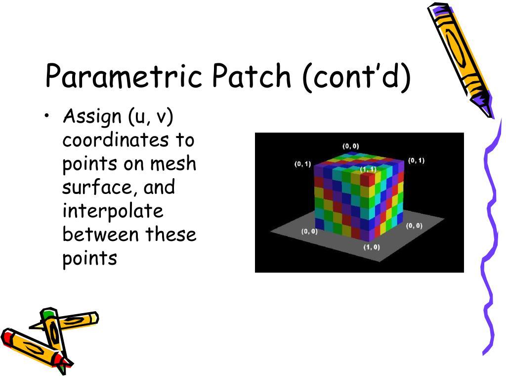 Parametric Patch (cont'd)