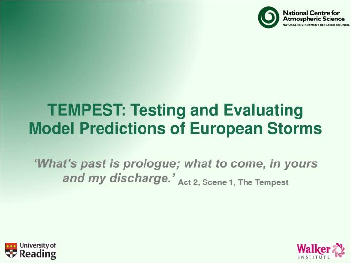 TEMPEST: Testing and Evaluating Model Predictions of European Storms