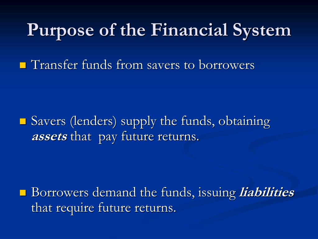 Purpose of the Financial System