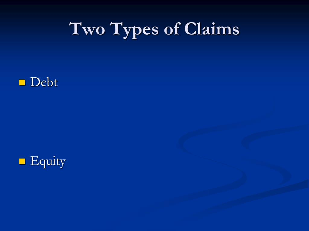 Two Types of Claims