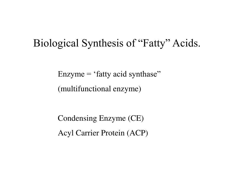 "Biological Synthesis of ""Fatty"" Acids."