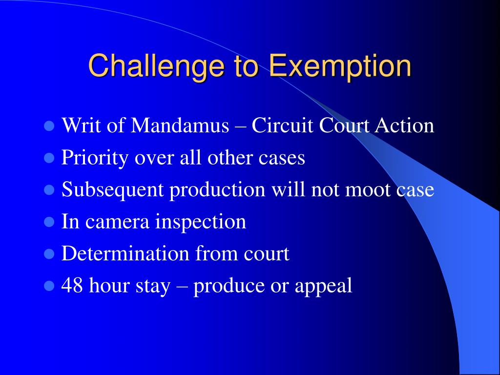 Challenge to Exemption