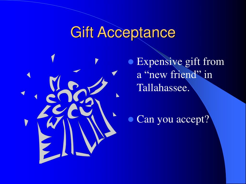 Gift Acceptance