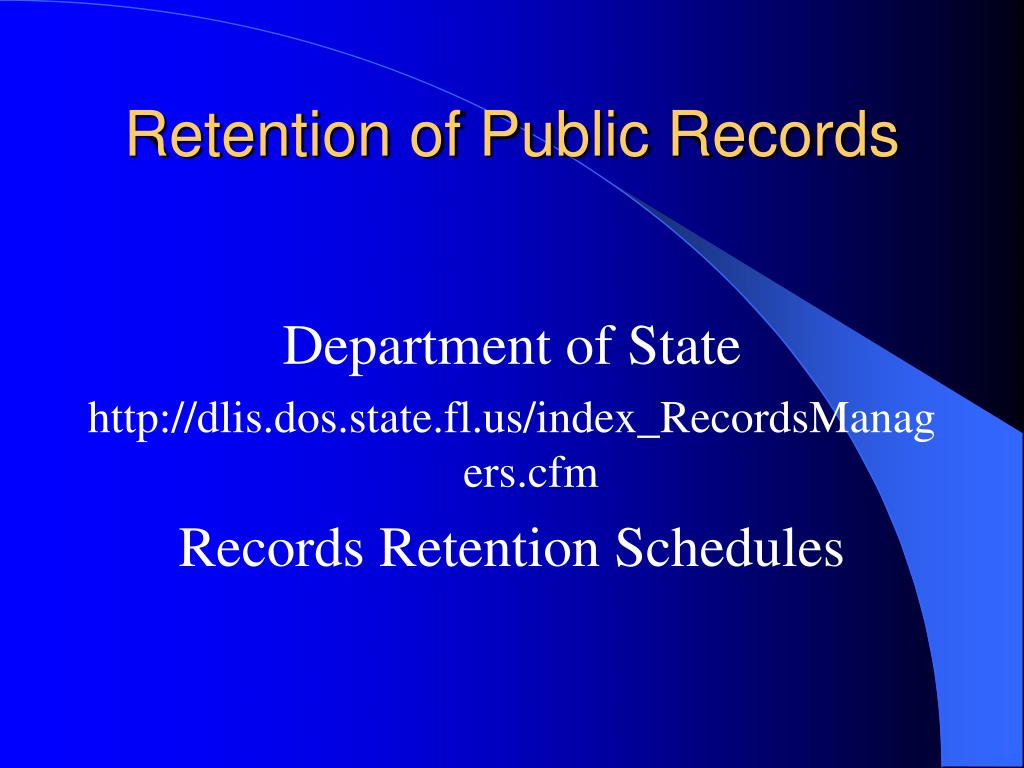 Retention of Public Records