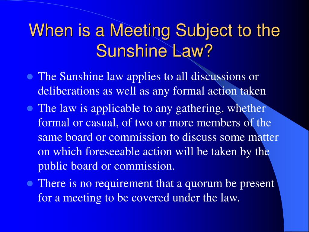 When is a Meeting Subject to the Sunshine Law?