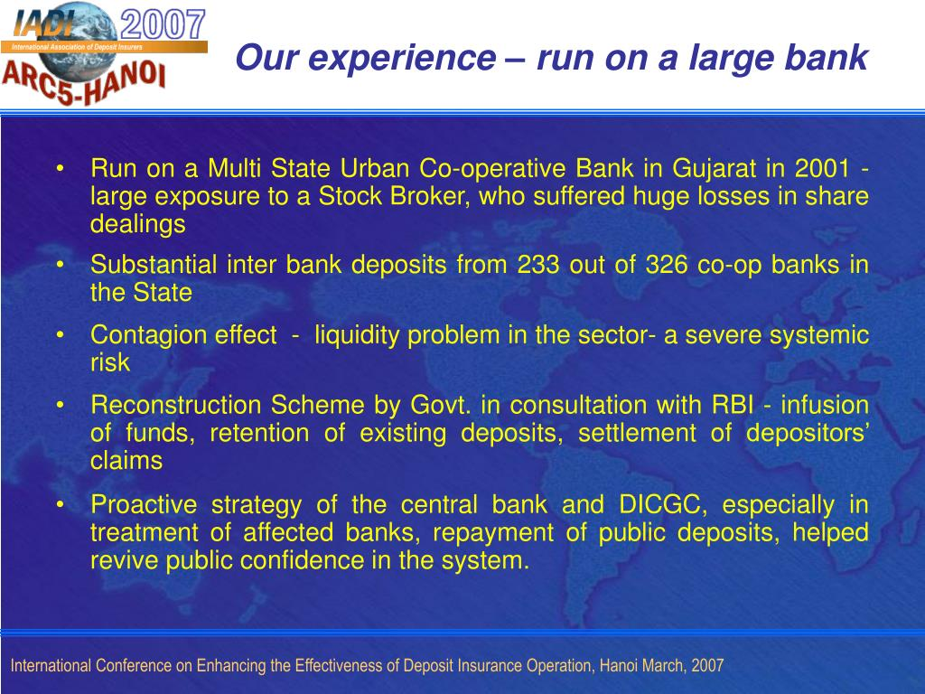 Our experience – run on a large bank
