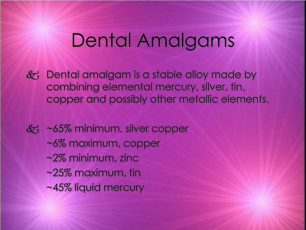 Dental Amalgams