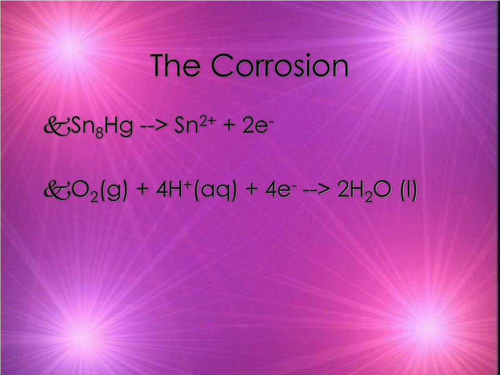 The Corrosion