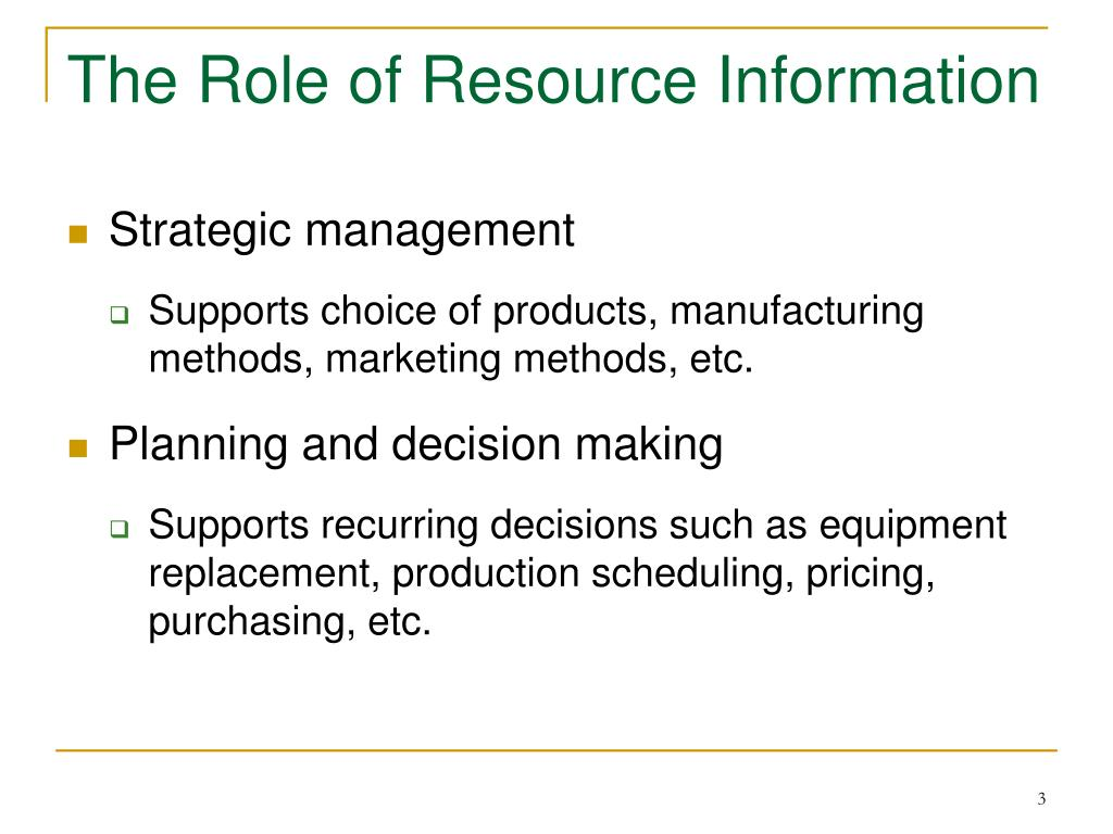 The Role of Resource Information