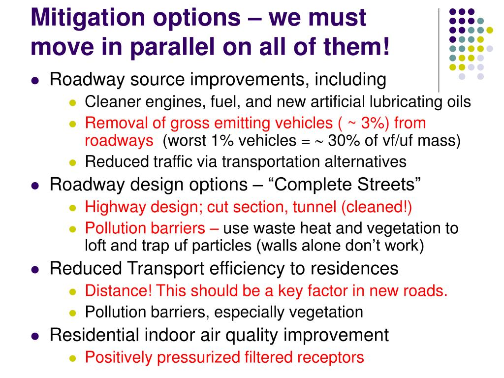 Mitigation options – we must move in parallel on all of them!