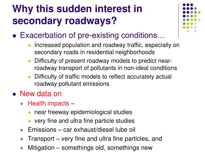 Why this sudden interest in secondary roadways l.jpg