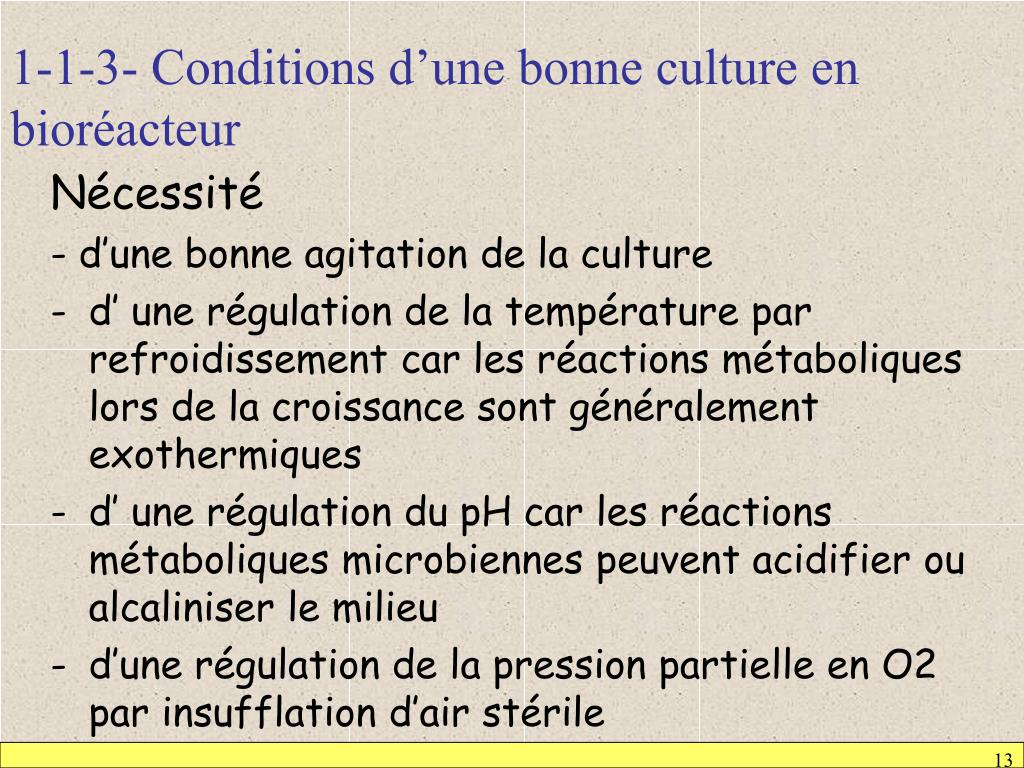 1-1-3- Conditions d'une bonne culture en bioréacteur