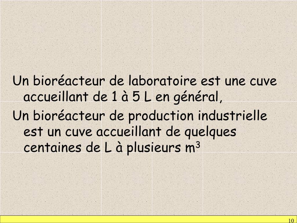 Un bioréacteur de laboratoire est une cuve accueillant de 1 à 5 L en général,