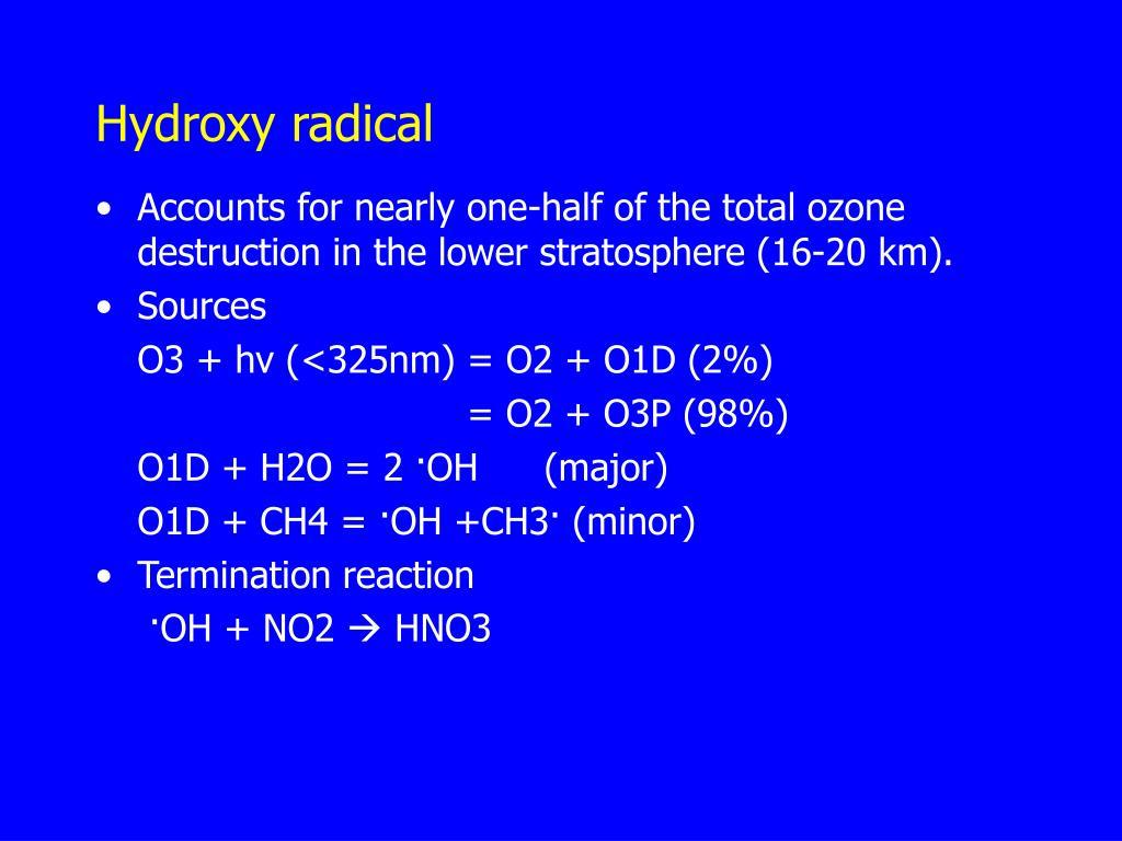Hydroxy radical