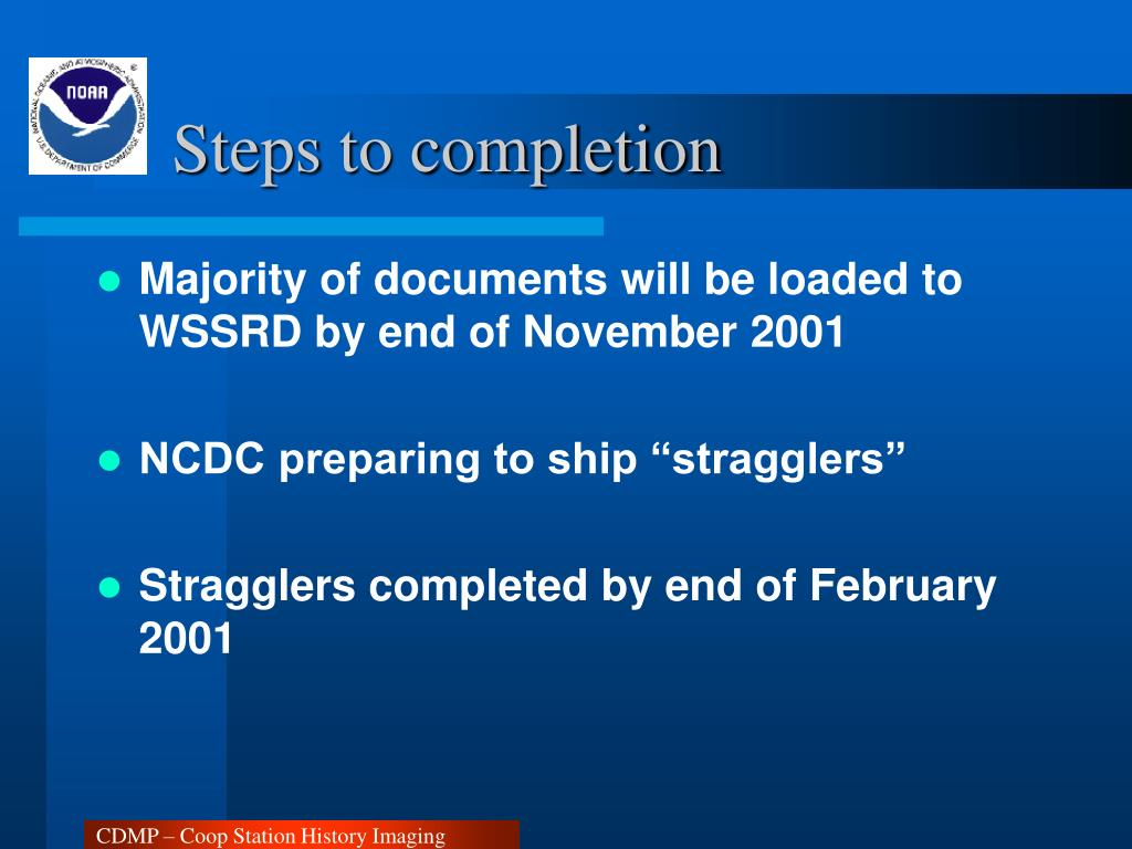 Steps to completion