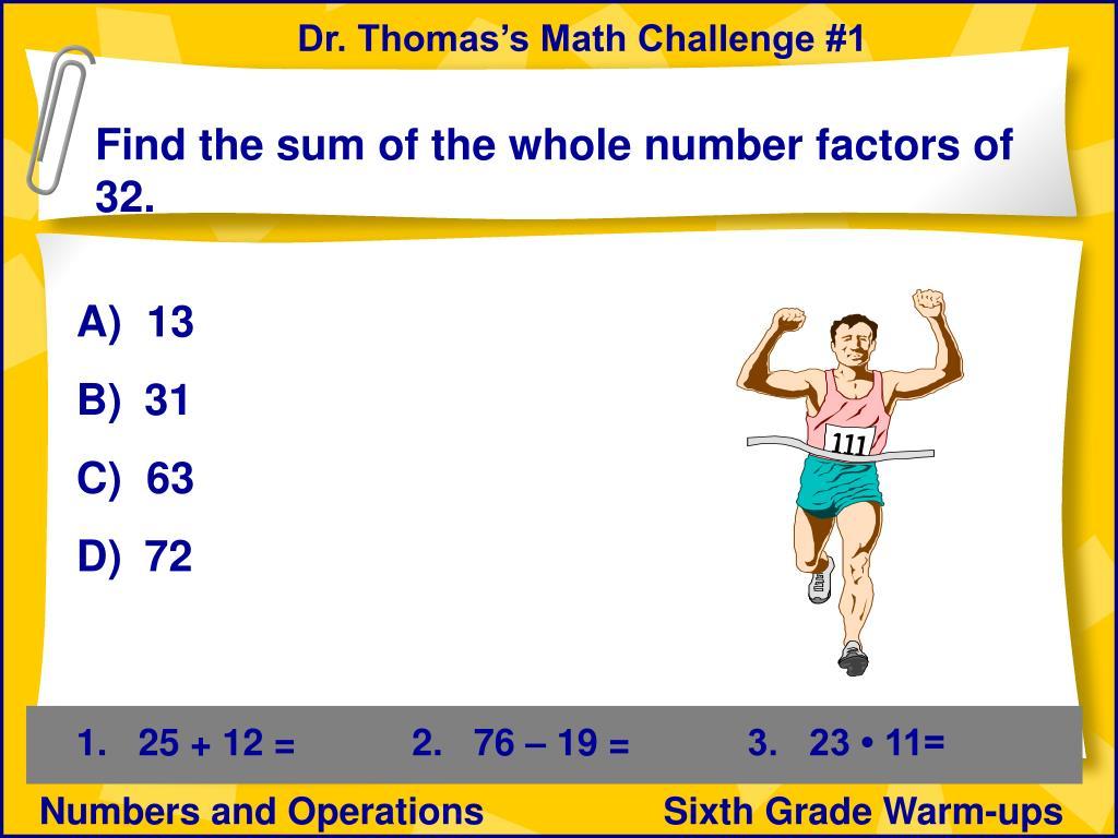 Dr. Thomas's Math Challenge #1