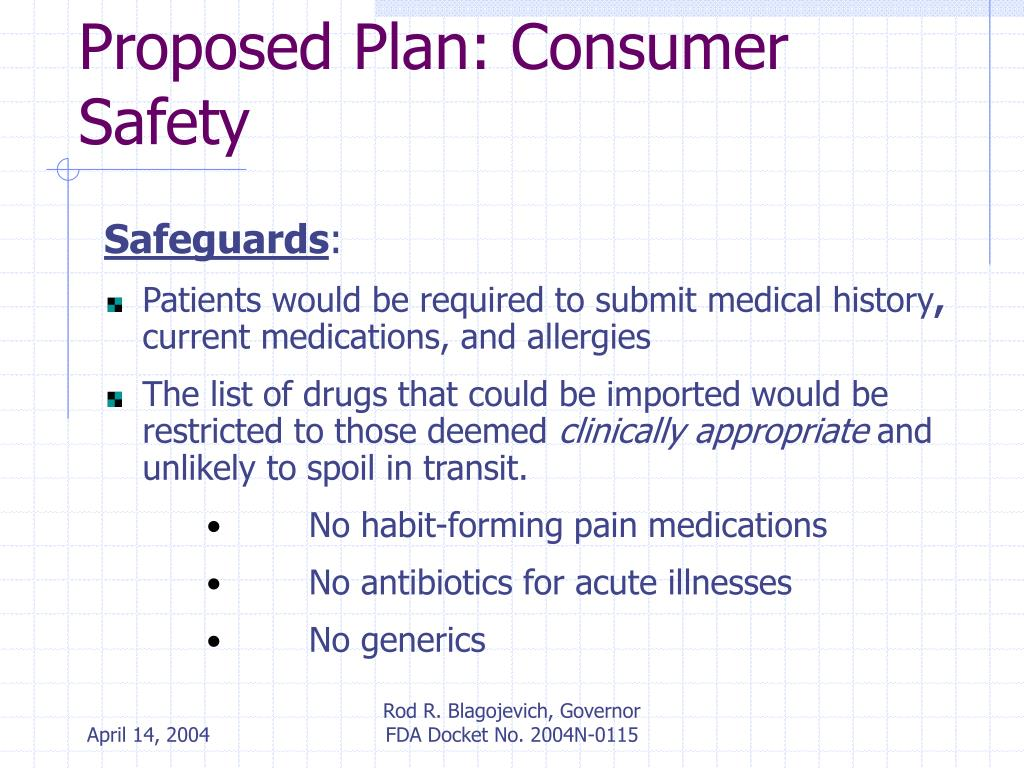 Proposed Plan: Consumer Safety