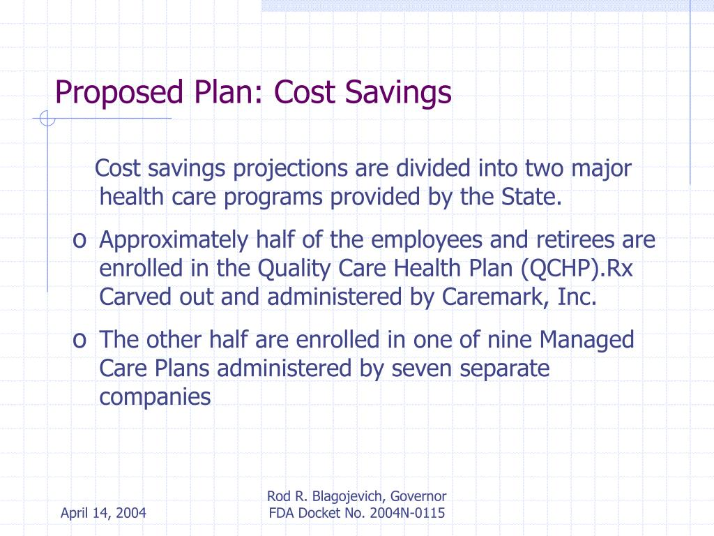 Proposed Plan: Cost Savings