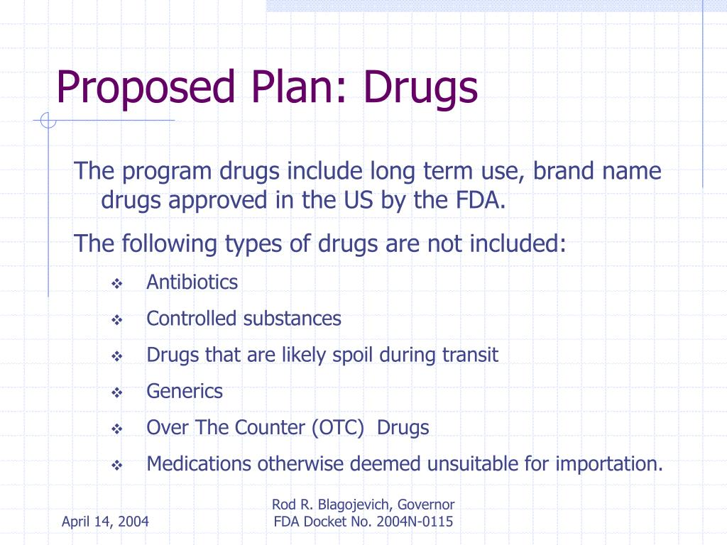 Proposed Plan: Drugs