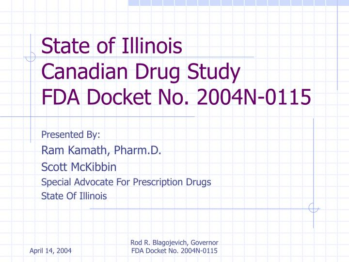 State of illinois canadian drug study fda docket no 2004n 0115 l.jpg