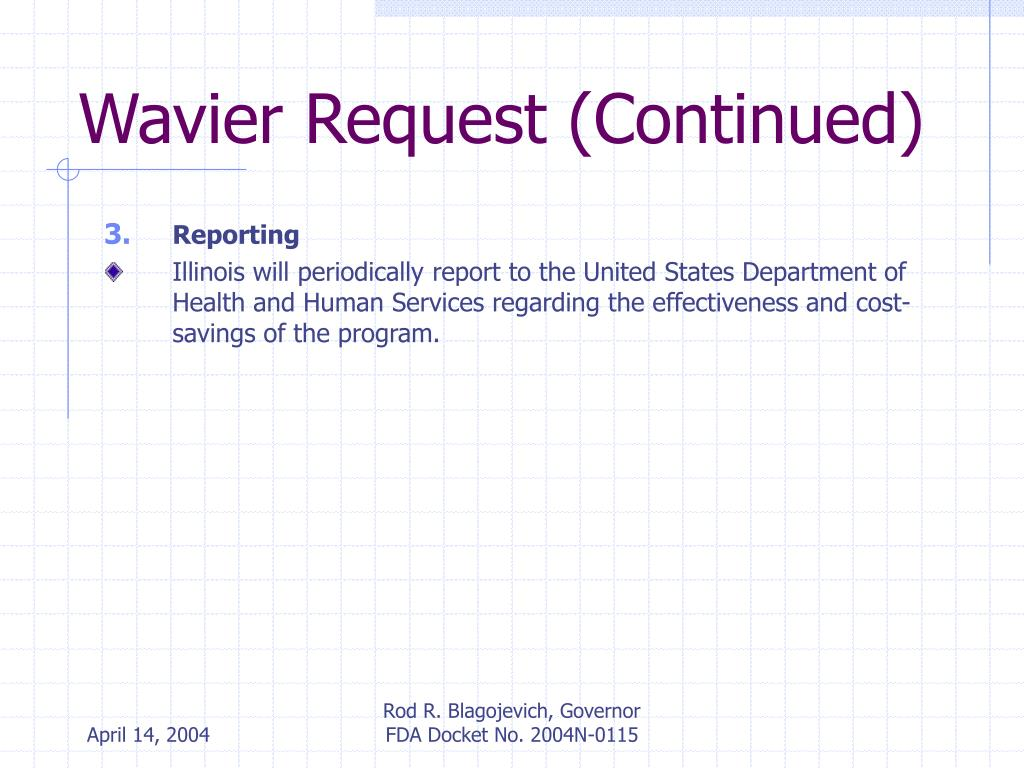 Wavier Request (Continued)