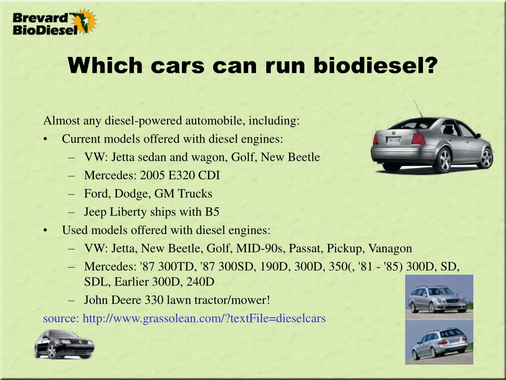 Which cars can run biodiesel?