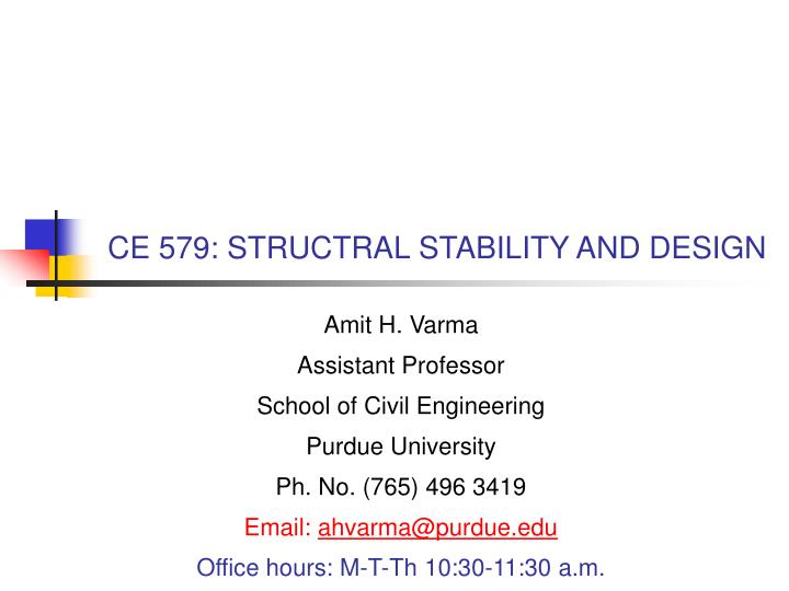 Ce 579 structral stability and design l.jpg