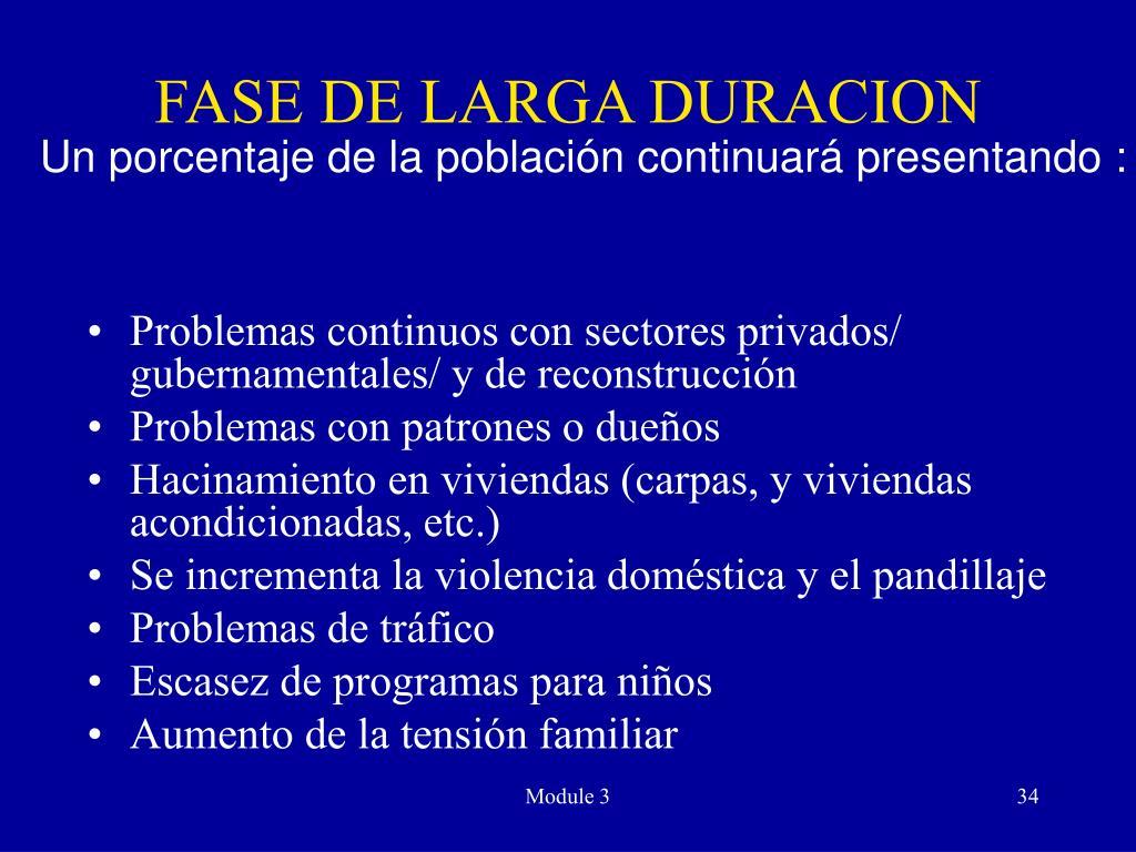 FASE DE LARGA DURACION