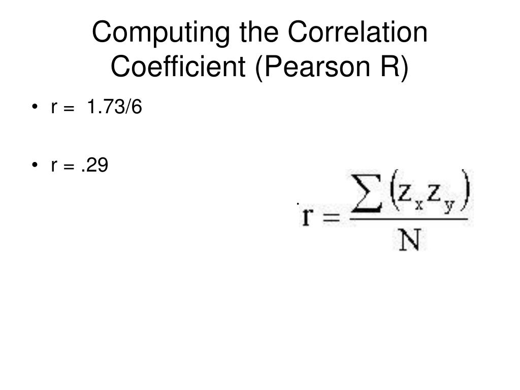 Computing the Correlation Coefficient (Pearson R)
