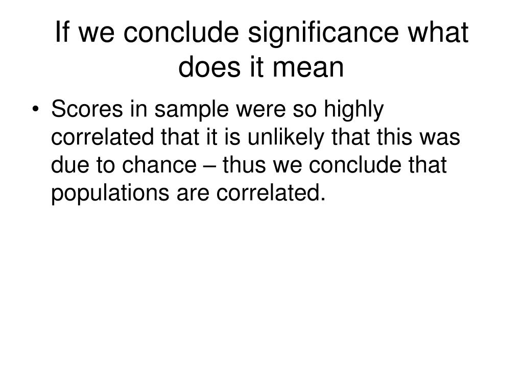 If we conclude significance what does it mean