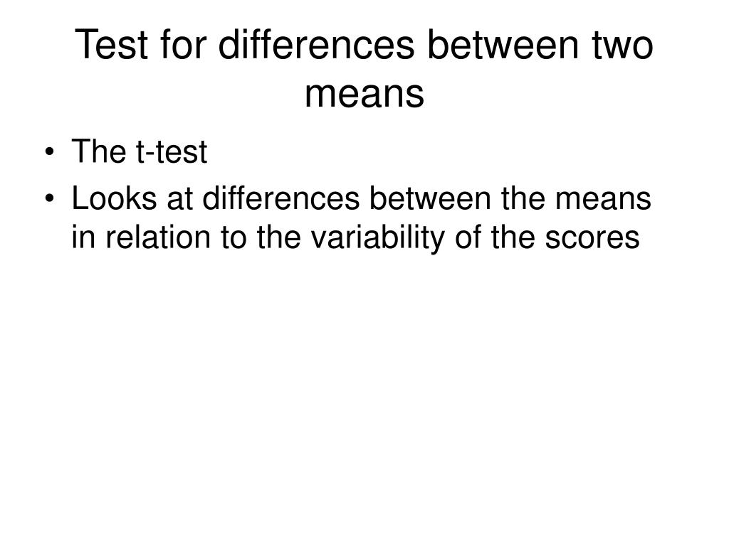 Test for differences between two means