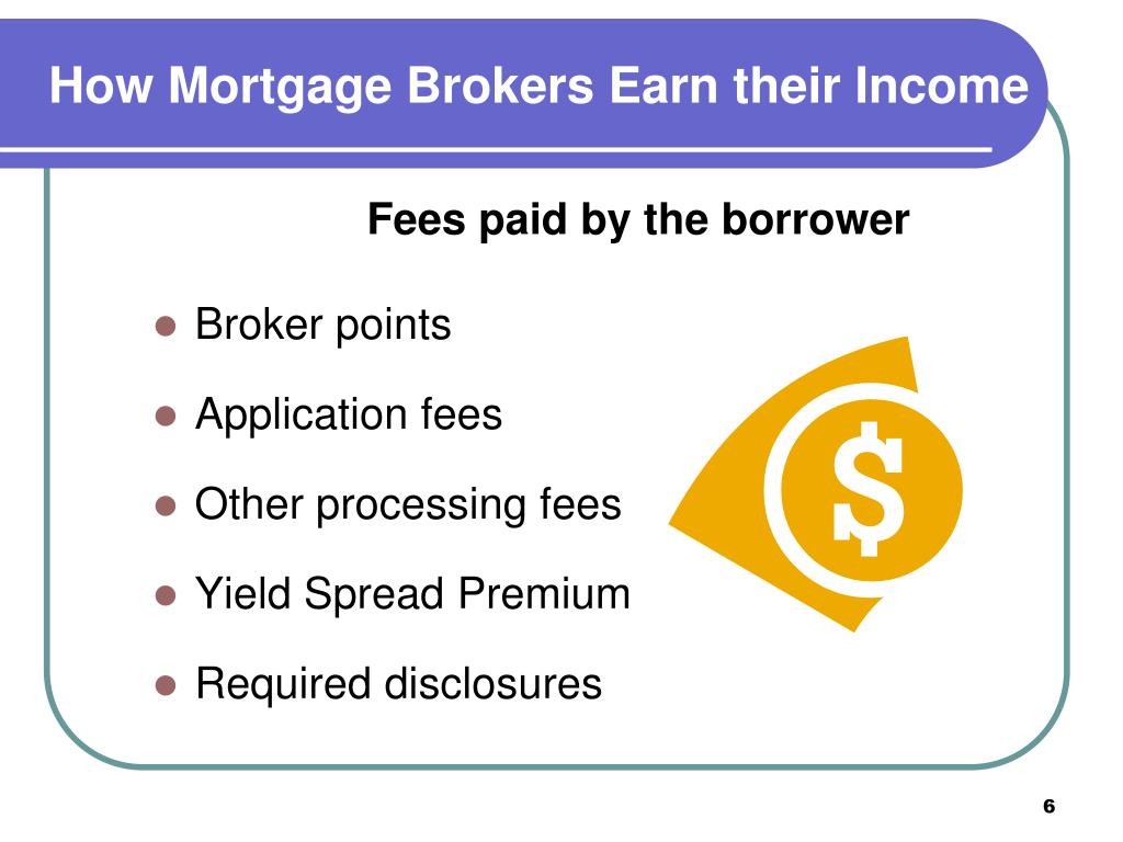 How Mortgage Brokers Earn their Income