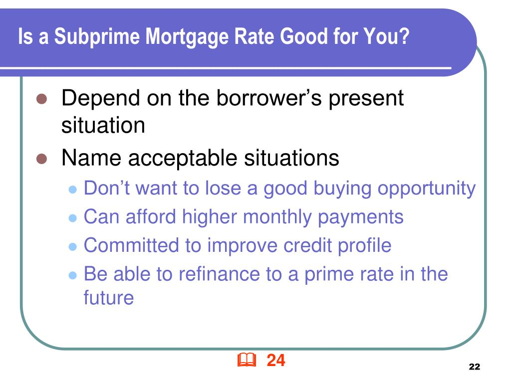 Is a Subprime Mortgage Rate Good for You?