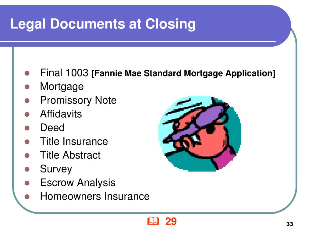 Legal Documents at Closing