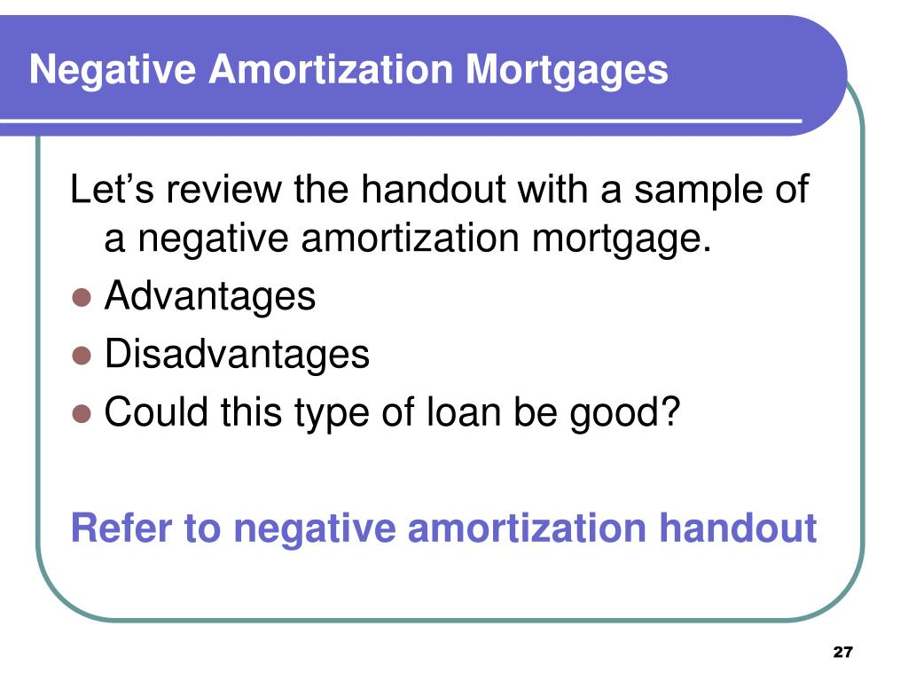 Negative Amortization Mortgages