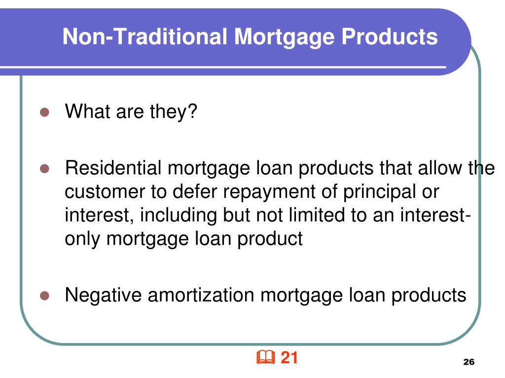 Non-Traditional Mortgage Products