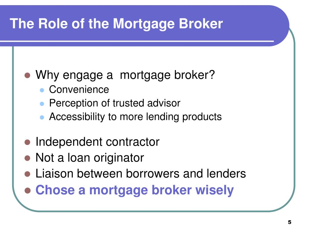 The Role of the Mortgage Broker