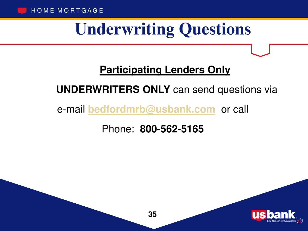 Underwriting Questions